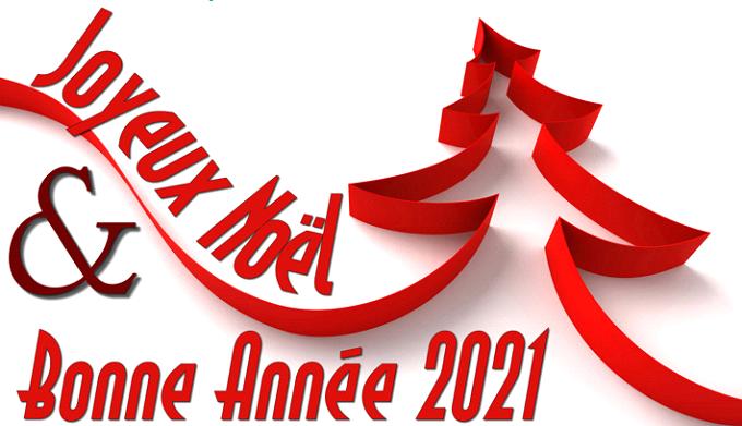 Joyeux Noël 2020 et Bonne Année 2021